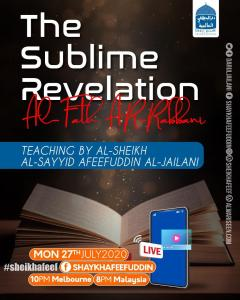 Read more about the article Al-Fath ar-Rabbani – The Sublime Revelation   27 July 2020