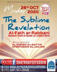Read more about the article Al-Fath ar-Rabbani – The Sublime Revelation   26 Oct 2020   Weekly Classes
