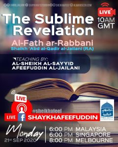 Read more about the article Al-Fath ar-Rabbani – The Sublime Revelation | 21 Sep 2020 | Weekly