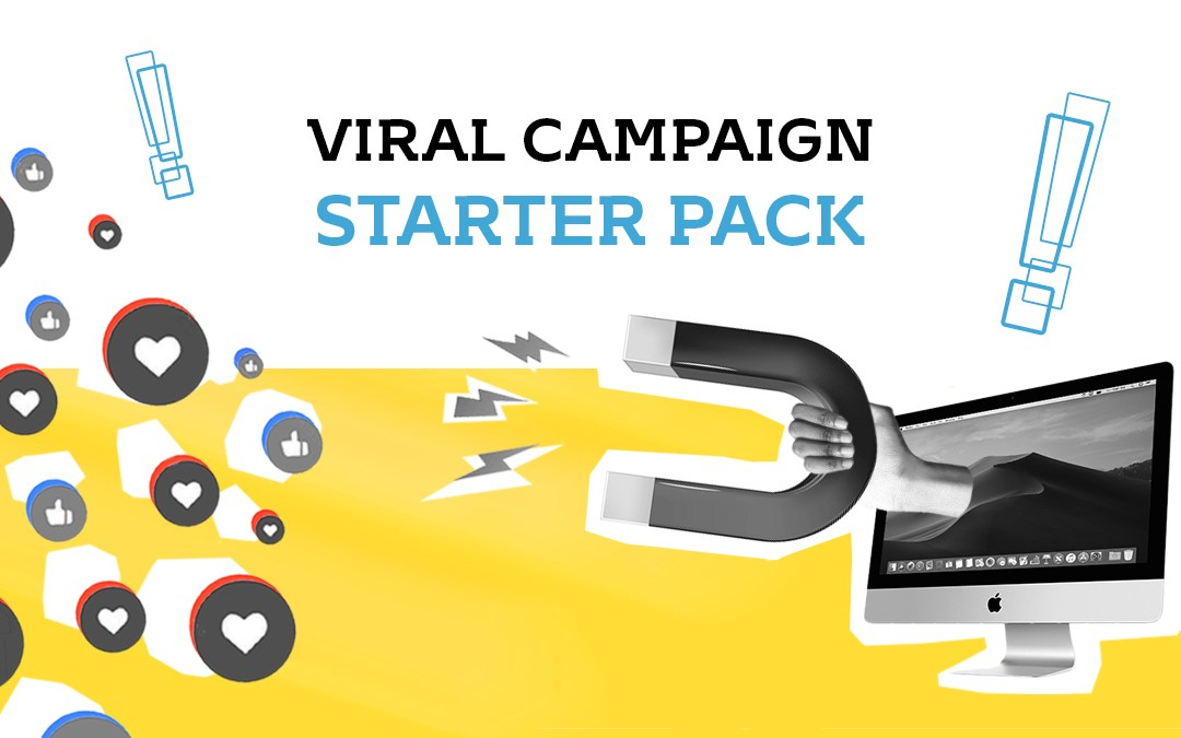Viral Campaigns : Starter Pack