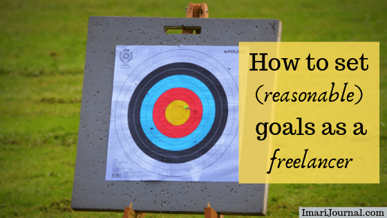 "A target is displayed along with the text, ""How to set (reasonable) goals as a freelancer.)"