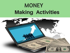 Money Making Activities: The Key to Getting Profitable Results Consistently