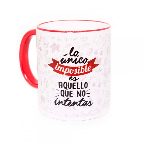 taza-positiva-lo-unico-imposible-es-aquello-que-no-intentas