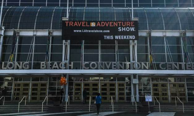 2016 Los Angeles Travel and Adventure Show: A Review
