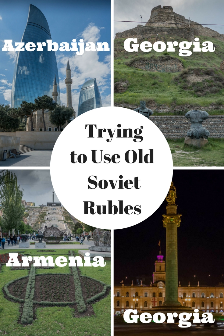 Pinterest Trying to Use Old Soveit Rubles in Georgia, Armenia & Azerbaijan