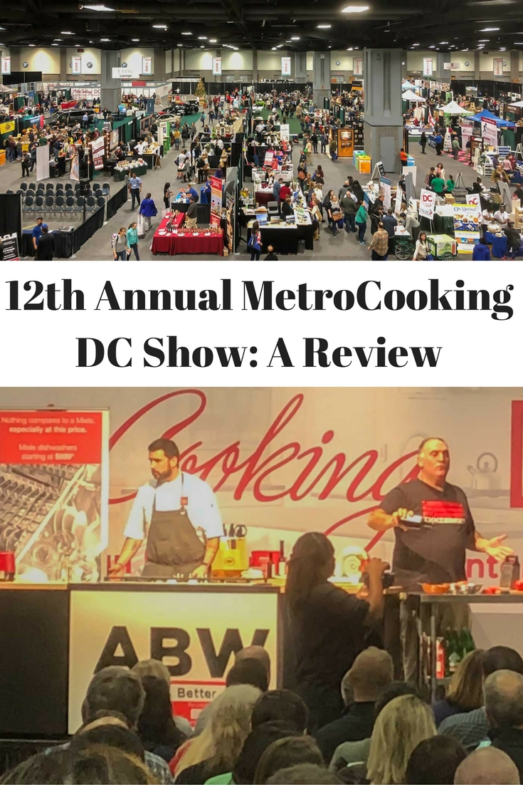 Pinterest 12th Annual MetroCooking DC Show A Review