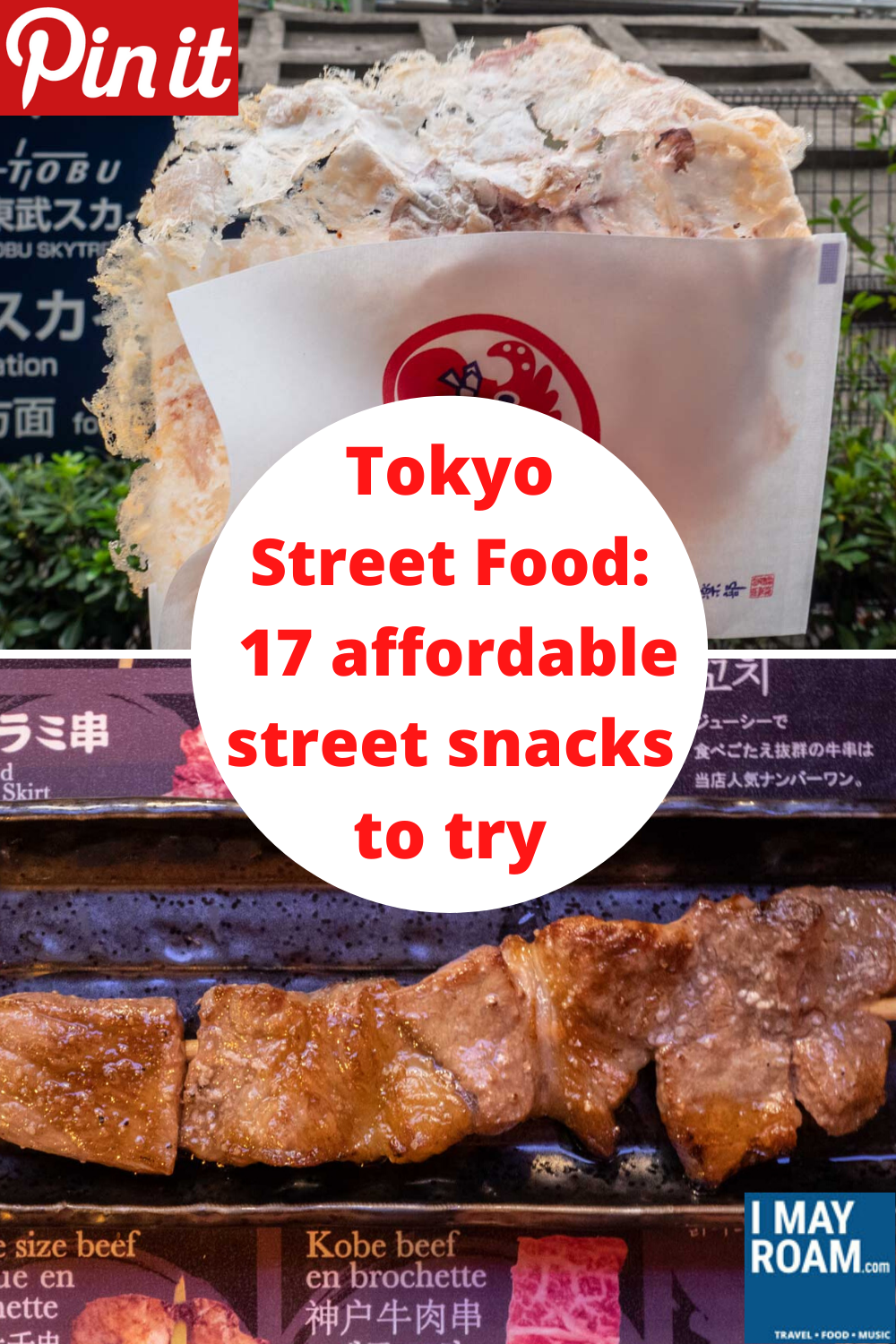Pinterest Tokyo Street Food - 15 affordable street snacks to try in Japan's megacity