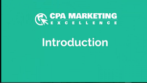 CPA Marketing Excellence Video 1 Introduction 300x170 - <b>My Honest Video Review Of Street Smart Profits   IM Tools<b>