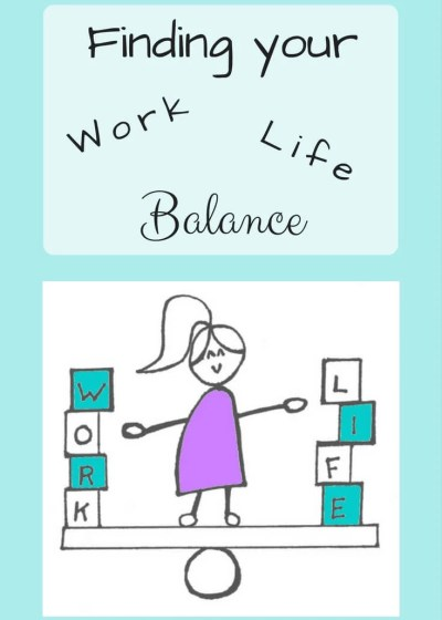 Finding the Work Life Balance – Week One