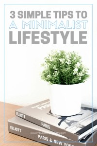 Are you a beginner when it comes to minimalism? Are you searching for ideas and tips to simplify your life and embrace a minimalist lifestyle? Learn my 3 simple strategies to simplify your life and focus on the essentials whether you're living in an apartment, house, or studio. Minimize your lifestyle, interiors, kitchen, closet, basement, bedroom etc. Start living with less! #minimalism #minimalistliving #simplify #organization