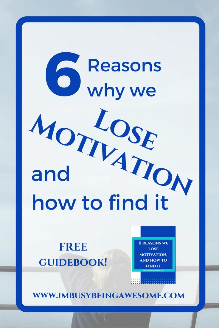 6 Reasons We Lose Motivation, and How to Find It! Motivation, productivity, productive, excite, drive, push, succeed, accomplish, goals