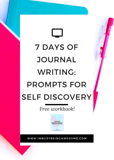 7 Days of Journal Writing: Prompts for Self Discovery