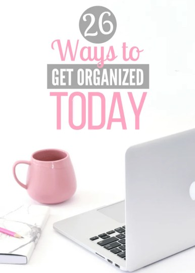 How to get organized at home. Organize your life, declutter the house, and get more done today! #organizationtips #declutter #minimalist #organized