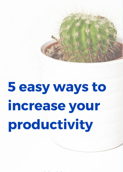 5 MORE ways to increase productivity for work