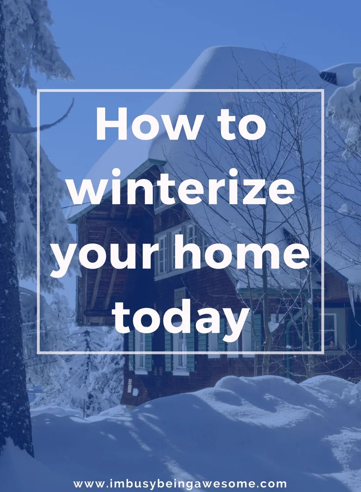 Winterize your home in four easy steps. Winter, snow, prepare, DIY, weatherproof, weatherproofing, blizzard, snowstorm, plumbing, pipes, #Winter# snow #prepare #DIY #weatherproof #weatherproofing #blizzard #snowstorm #plumbing #pipes #igotthis #doitnow