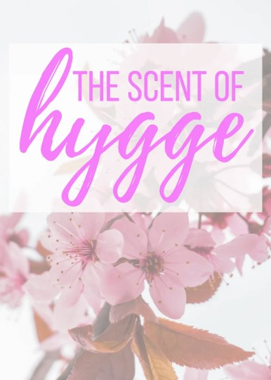 Hygge Scents Hygge Living. Fragrance, Essential oils, Aromatherapy, Healthy Living, Mindfulness #Fragrance #essentialoils #aromatherapy #healthyliving #mindfulness #hygge #hyggeliving #hyggescent