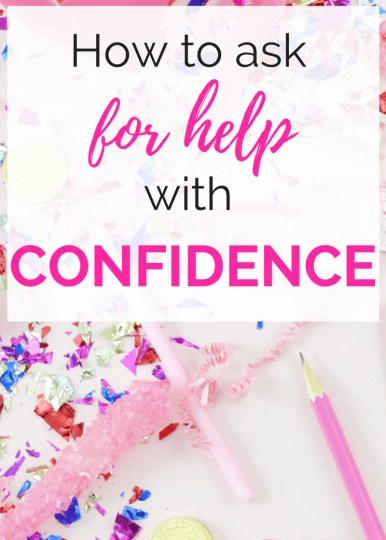 How to Ask For Help With Confidence Asking help, ask a favor, the art of asking, ask for assistance, asking for help, request for help, asking people for help, asking others for help, #ask #askforhelp #assistance #request #askme #helpfulness #grateful #gratitude #productivity #entrepreneur #worklifebalance #happiness #success