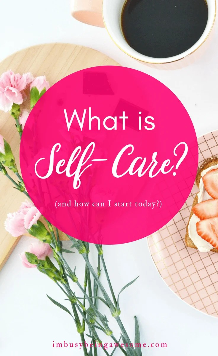 Strategies for Practicing Self-Care, self care for moms, self care for entrepreneurs, self care for bloggers, self care for women, self care for men, self care for creatives, self care for millennials, self love for moms, self care for SAHM, self love for women, self love for entrepreneurs, self care for busy women, #selfcare #selflove #healthyliving #mentalhealth #wellness