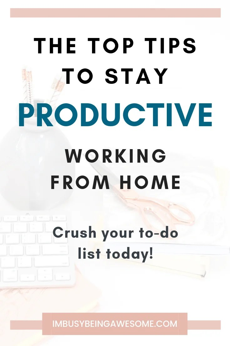 5 ways to stay productive working from home. Crush your to-do list today.