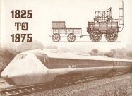 Elevation of Stephenson's 1825 Rocket and a 'modern' 1975 locomotive: showing the progress made in 150 years. Christmas 1975.