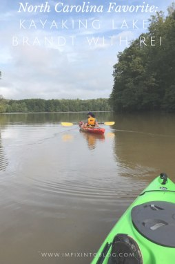 North Carolina Favorite: Kayaking Lake Brandt with REI - I'm Fixin' To - @mbg0112