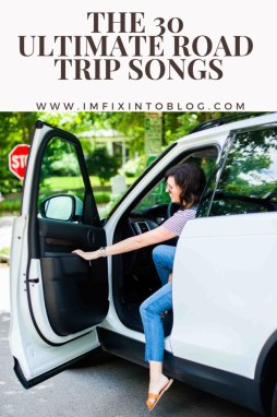 The 30 Ultimate Road Trip Songs - I'm Fixin' To - @mbg0112