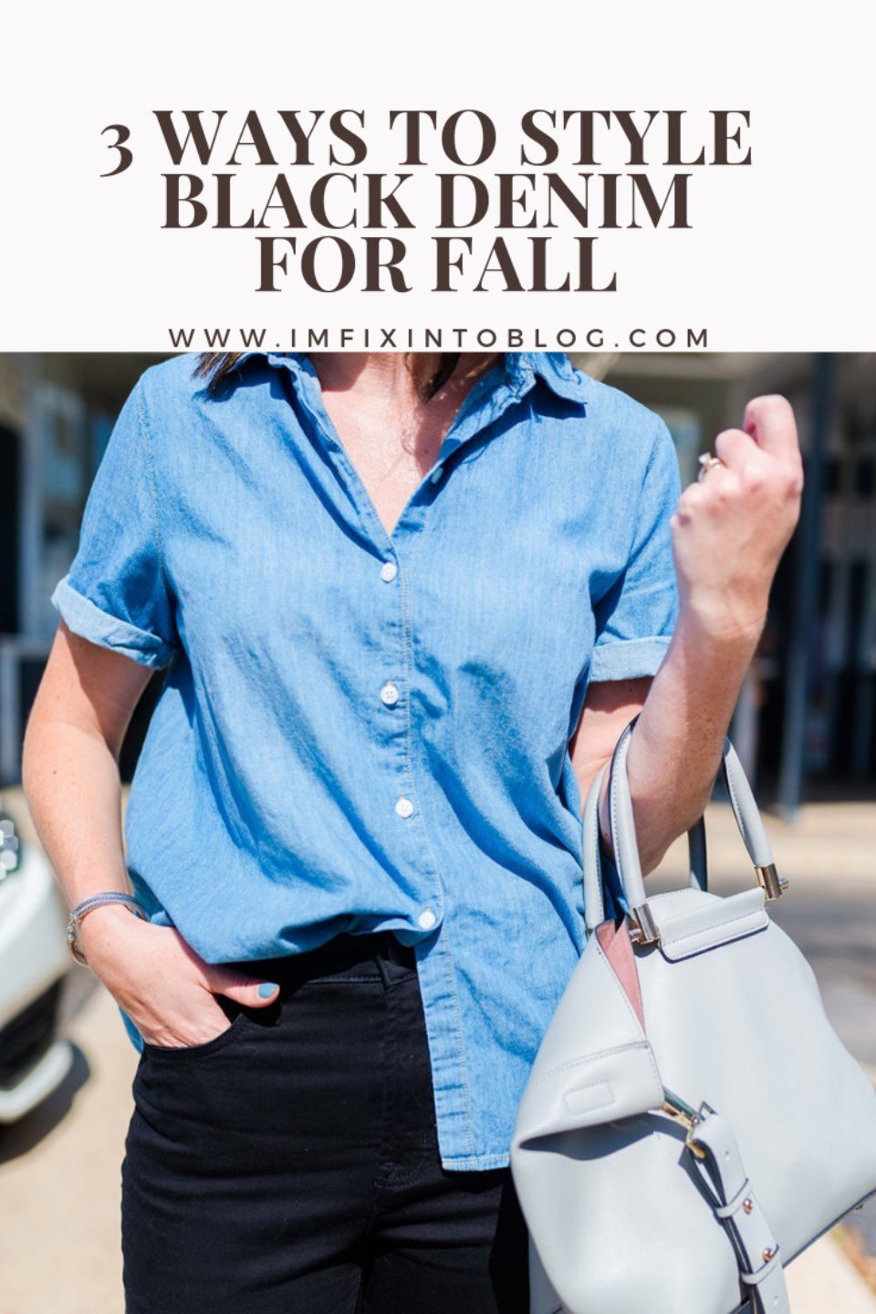 3 Ways to Style Black Denim for Fall - I'm Fixin' To - @mbg0112
