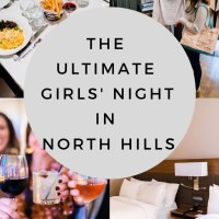 The Ultimate Girls' Night in North Hills