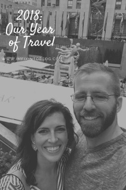 2018: Our Year of Travel - I'm Fixin' To - @mbg0112