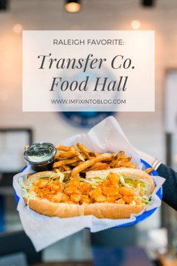 Raleigh Favorite: Transfer Co. Food Hall - I'm Fixin' To - @mbg0112 | Transfer Co. Food Hall review featured by top Raleigh blogger, I'm Fixin' To