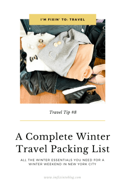 A Complete Winter Travel Packing List: all the Winter Essentials you Need - I'm Fixin' To - @mbg0112