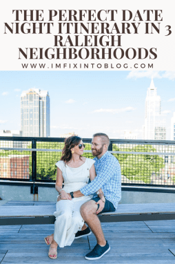 The Perfect Date Night Itinerary in 3 Raleigh Neighborhoods - I'm Fixin' To - @mbg0112