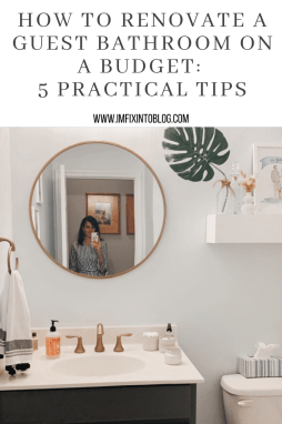 How to Renovate a Guest Bathroom on a Budget: 5 Practical Tips - I'm Fixin' To - @mbg0112