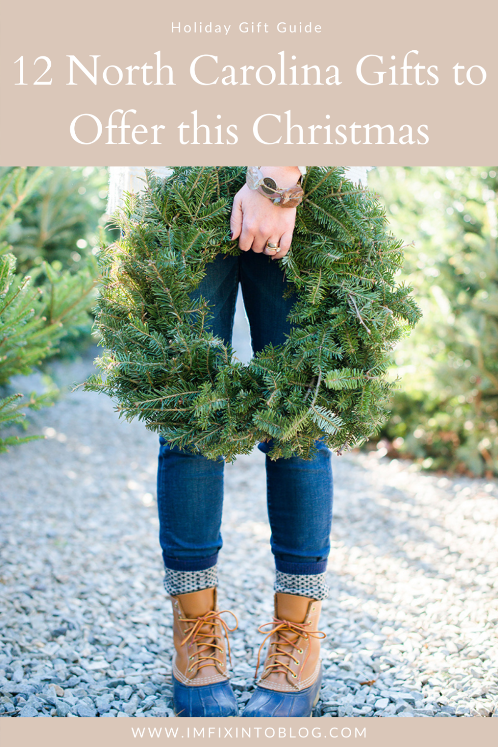 Holiday Gift Guide: 12 North Carolina Gifts to Offer this Christmas - I'm Fixin' To - @mbg0112 |North Carolina Gifts by popular North Carolina blog, I'm Fixin' To: Pinterest image of a woman holding a Christmas wreath.
