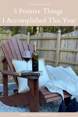 2020, a Year in Review: 5 Positive Things I Accomplished - I'm Fixin' To - @imfixintoblog