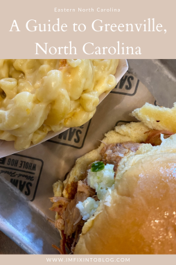 A Guide to Greenville, NC - I'm Fixin' To - @imfixintoblog