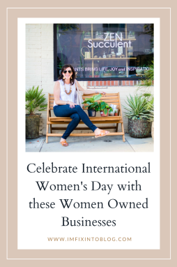 Celebrate International Women's Day with these Women Owned Businesses - I'm Fixin' To - @imfixintoblog