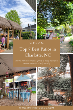 Top 7 Best Patios in Charlotte, NC featured by top NC lifestyle blogger, I'm Fixin' To