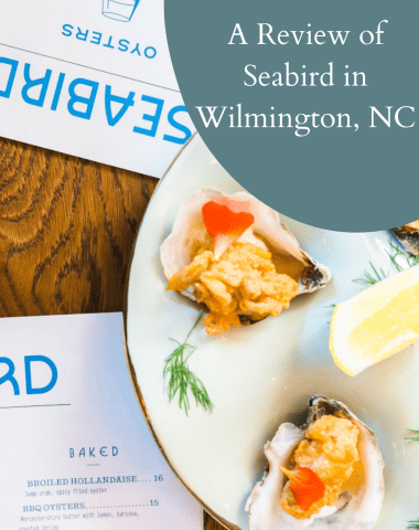 A Review of Seabird in Wilmington NC - I'm Fixin' To - @imfixintoblog