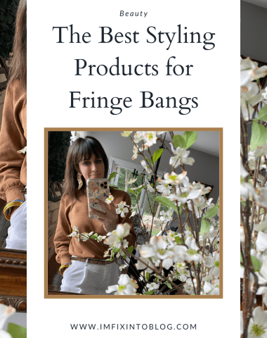 Top 11 Best Hair Products for Styling Bangs featured by top NC lifestyle blogger, I'm Fixin' To