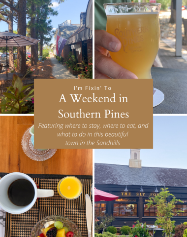 Weekend in Southern Pines NC featured by top NC blogger, I'm Fixin' To