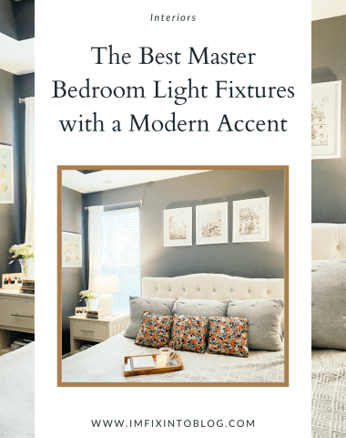Best Master Bedroom Light Fixtures with a Modern Accent featured by top NC home blogger, I'm Fixin' To