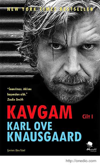 Karl Ove Knausgaard / Kavgam Cilt I