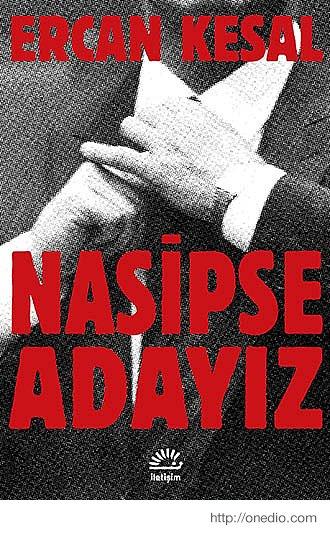 Ercan Kesal / Nasipse Adayız