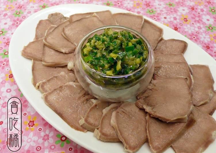 橄欖油蔥薑蓉喇豬舌 ♡白切肉 8食譜 by 貪吃橘 - Cookpad