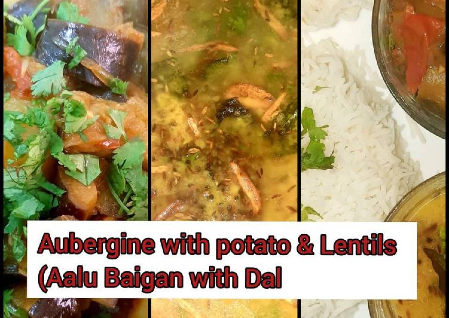Aubergine with potato & lentils (Aalu Baigan dal) #mommasrecipe