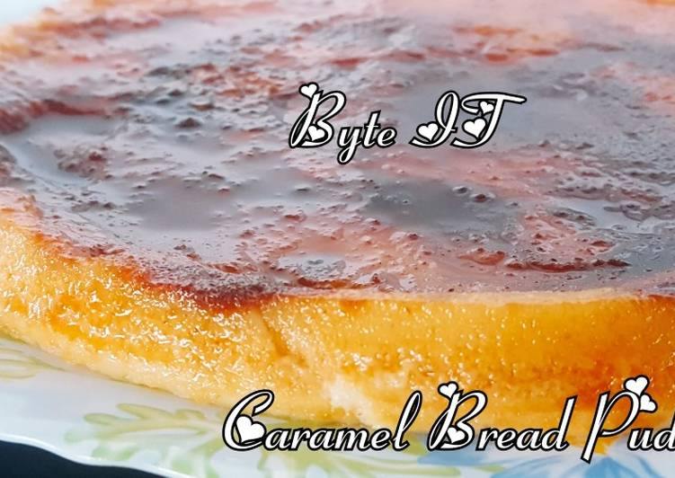 Simple Way to Make Perfect Caramel bread pudding