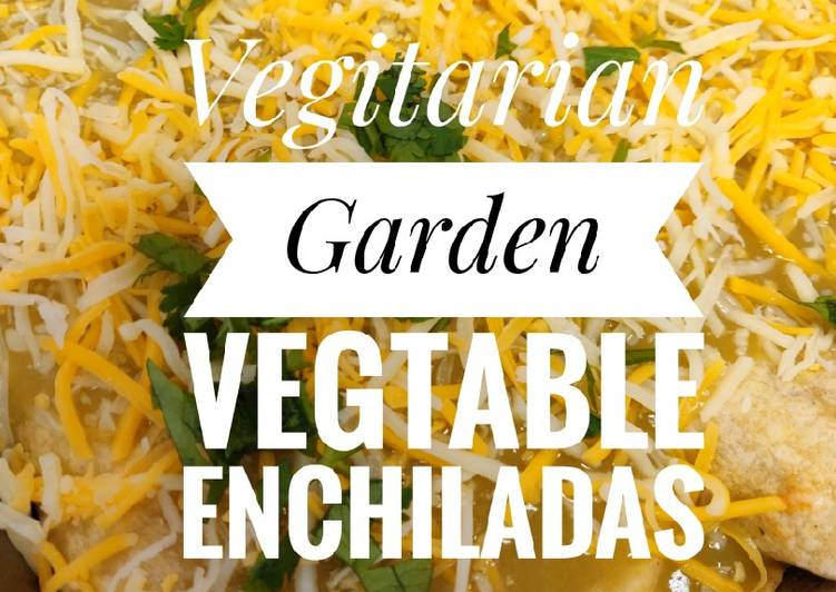Garden Vegtable Enchiladas 🍅
