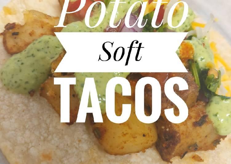 Potato soft Tacos (Vegitarian & Vegan Friendly)
