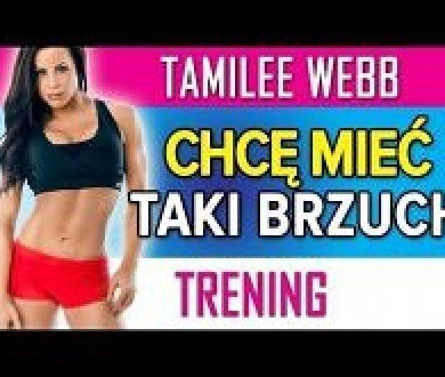 Tamilee Webb Chce Miec Plaski Brzuch